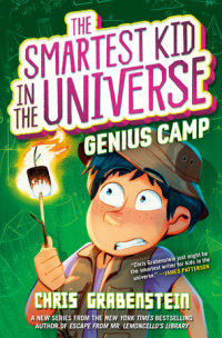 Book cover for The Smartest Kid in the Universe Book 2: Genius Camp