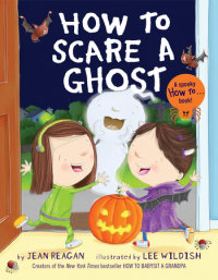 Book cover for How to Scare a Ghost