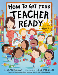 Book cover for How to Get Your Teacher Ready