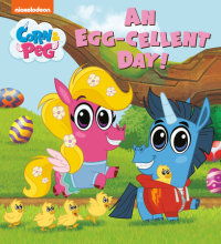 Cover of An Egg-cellent Day! (Corn & Peg)