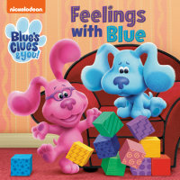 Book cover for Feelings with Blue (Blue\'s Clues & You)