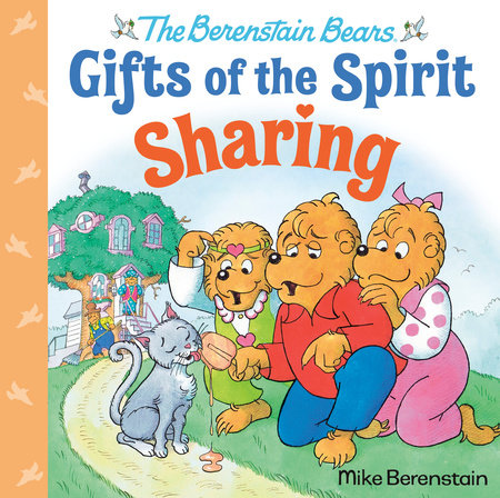 Sharing (Berenstain Bears Gifts of the Spirit)
