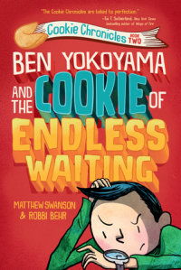 Book cover for Ben Yokoyama and the Cookie of Endless Waiting