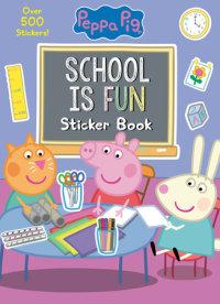 Cover of School is Fun Sticker Book (Peppa Pig)