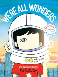 Cover of We\'re All Wonders: Read Together Edition