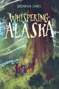 Cover of Whispering Alaska cover