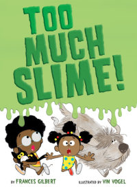 Book cover for Too Much Slime!