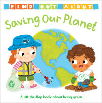 Book cover for Find Out About: Saving Our Planet