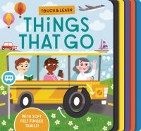 Book cover for Touch & Learn: Things that Go