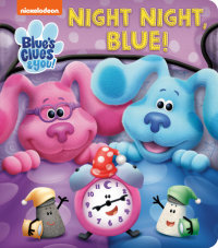 Book cover for Night Night, Blue (Blue\'s Clues & You)