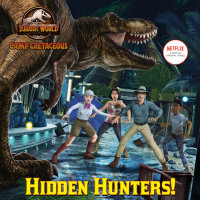 Cover of Hidden Hunters! (Jurassic World: Camp Cretaceous) cover
