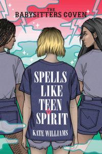Book cover for Spells Like Teen Spirit