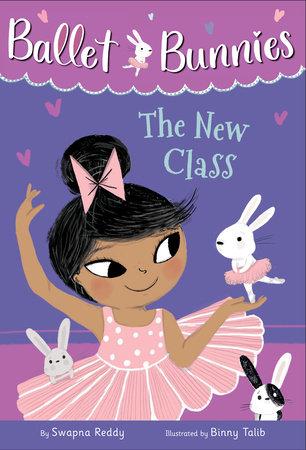 Ballet Bunnies #1: The New Class