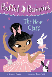 Book cover for Ballet Bunnies #1: The New Class