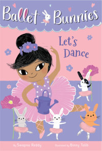 Book cover for Ballet Bunnies #2: Let\'s Dance
