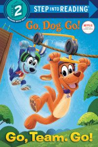 Cover of Go, Team. Go! (Netflix: Go, Dog. Go!)