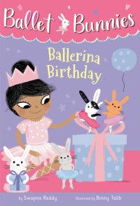 Book cover for Ballet Bunnies #3: Ballerina Birthday