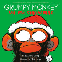 Book cover for Grumpy Monkey Oh, No! Christmas