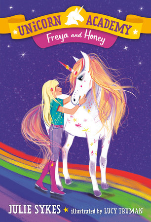 Unicorn Academy #10: Freya and Honey