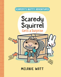 Cover of Scaredy Squirrel Gets a Surprise cover