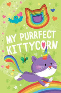 Book cover for My Purrfect Kittycorn