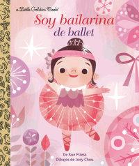 Book cover for Soy Bailarina de Ballet