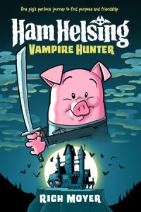Book cover for Ham Helsing #1: Vampire Hunter