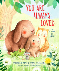 Book cover for You Are Always Loved