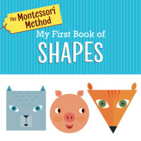 Cover of The Montessori Method: My First Book of Shapes cover