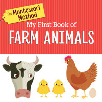 Cover of The Montessori Method: My First Book of Farm Animals cover