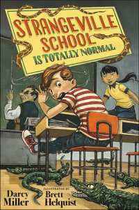 Cover of Strangeville School Is Totally Normal cover