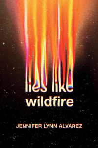 Cover of Lies Like Wildfire cover