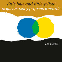 Book cover for Pequeño azul y pequeño amarillo (Little Blue and Little Yellow, Spanish-English Bilingual Edition)