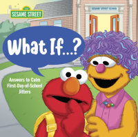 Book cover for What If . . . ? (Sesame Street)