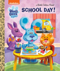 Book cover for School Day! (Blue\'s Clues & You)