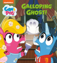 Book cover for Galloping Ghost! (Corn & Peg)