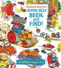 Book cover for Richard Scarry\'s Super Silly Seek and Find!