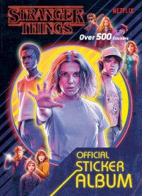 Book cover for Stranger Things: The Official Sticker Album (Stranger Things)