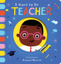 Book cover for I Want to Be...a Teacher