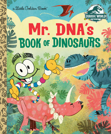 Mr. DNA's Book of Dinosaurs (Jurassic World)