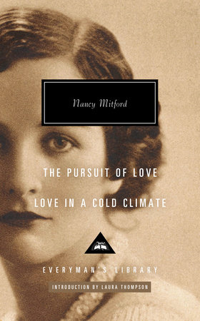 The Pursuit of Love; Love in a Cold Climate