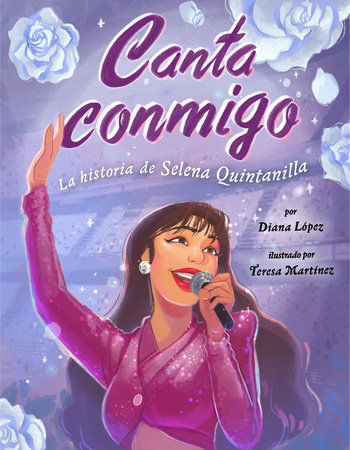 Canta conmigo: La historia de Selena Quintanilla