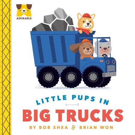 Adurable: Little Pups in Big Trucks