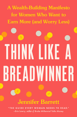 Think Like a Breadwinner