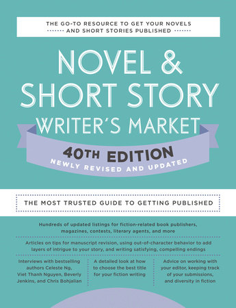 Novel & Short Story Writer's Market 40th Edition by Writer's Digest Books