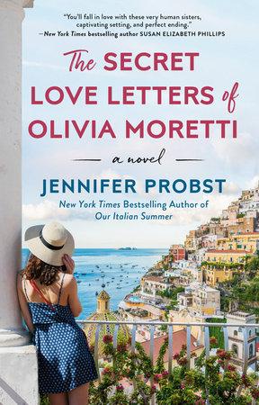The Secret Love Letters of Olivia Moretti