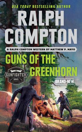 Ralph Compton Guns of the Greenhorn
