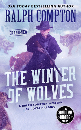 Ralph Compton the Winter of Wolves