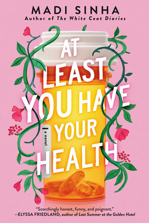 Cover image for At Least You Have Your Health
