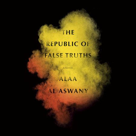 The Republic of False Truths